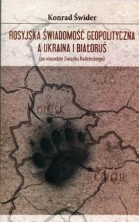 Rosyjska świadomość geopolityczna - okładka książki
