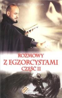Rozmowy z Egzorcystami cz. 2 - okładka książki