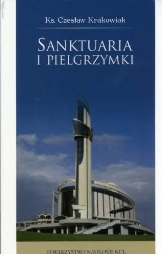 Sanktuaria i pielgrzymki - okładka książki
