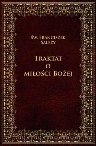 Traktat o miłości Bożej - okładka książki