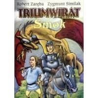 Triumwirat. Tom 1. Smok - okładka książki