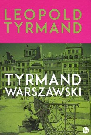 Tyrmand warszawski - okładka książki