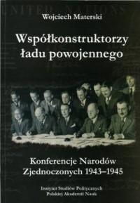 Współkonstruktorzy ładu powojennego. - okładka książki