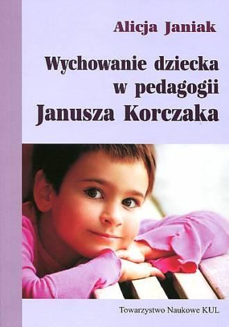 Wychowanie dziecka w pedagogii - okładka książki