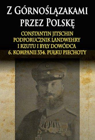 Z Górnoślązakami przez Polskę (1914-1915) - okładka książki