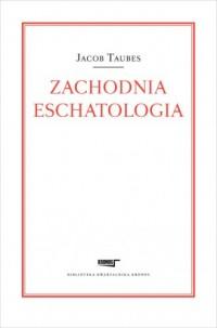 Zachodnia eschatologia - okładka książki