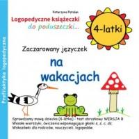 Zaczarowany języczek na wakacjach (4-latki) - okładka książki