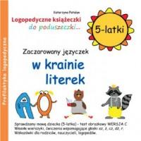 Zaczarowany języczek w krainie literek (5-latki) - okładka książki