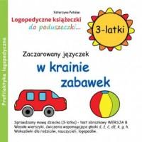 Zaczarowany języczek w krainie zabawek (3-latki) - okładka książki