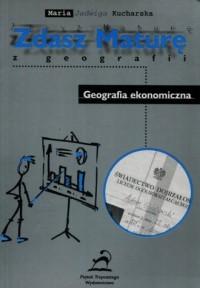 Zdasz maturę z geografii. Geografia ekonomiczna - okładka podręcznika