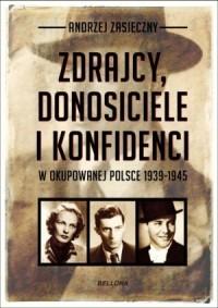 Zdrajcy, donosiciele i konfidenci w okupowanej Polsce - okładka książki