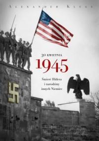 30 kwietnia 1945 - okładka książki