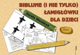 Biblijne (i nie tylko) łamigłówki - okładka książki