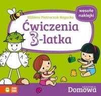 Ćwiczenia 3-latka. Domowa Akademia - okładka książki
