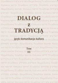Dialog z Tradycją. Tomy 3-4 - okładka książki