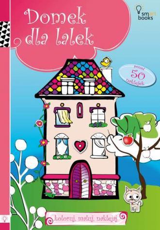 Domek dla lalek. Koloruj, maluj, - okładka książki