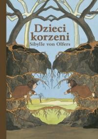 Dzieci korzeni - okładka książki