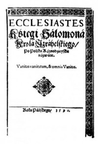 Ecclesiastes REPRINT. Ksiegi Salomona, króla ishraelskiego, po polsku kaznodziejskie nazwane - okładka książki