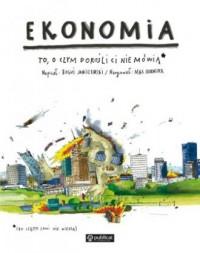 Ekonomia. To, o czym dorośli Ci nie mówią - okładka książki