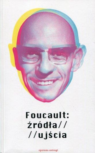 Foucault: źródła / ujścia - okładka książki