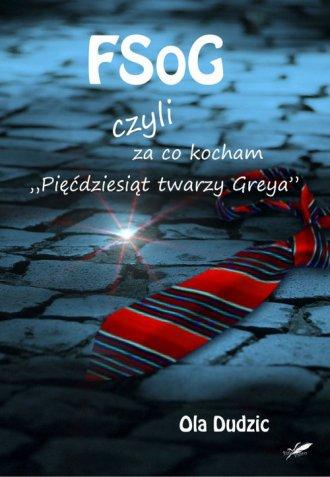 FSoG czyli za co kocham Pięćdziesiąt - okładka książki