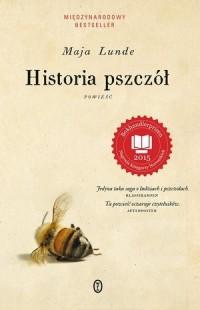 Historia pszczół - Maja Lunde - okładka książki