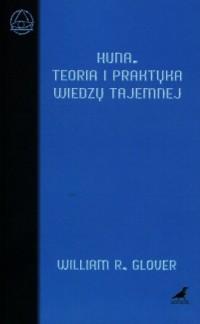 Huna. Teoria i praktyka wiedzy tajemnej - okładka książki
