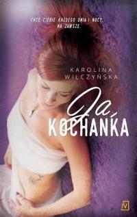 Ja, kochanka - okładka książki