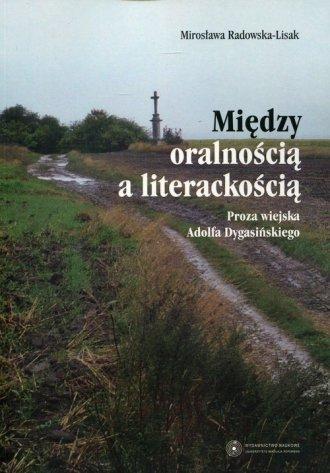 Między oralnością a literackością. - okładka książki