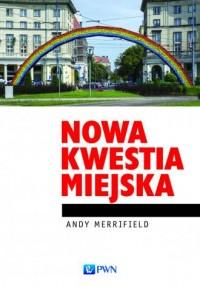 Nowa kwestia miejska - okładka książki