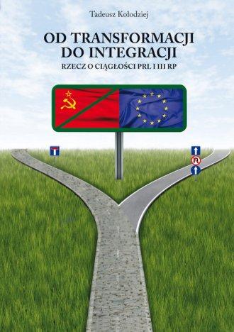 Od transformacji do integracji. - okładka książki