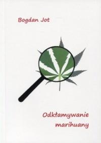 Odkłamywanie marihuany - okładka książki