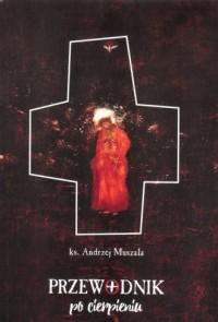 Przewodnik po cierpieniu - okładka książki