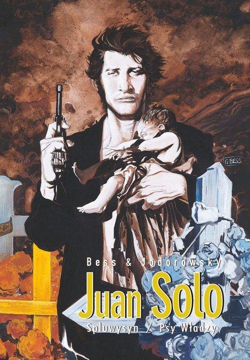 Spluwysyn. Psy władzy. Juan Solo. - okładka książki