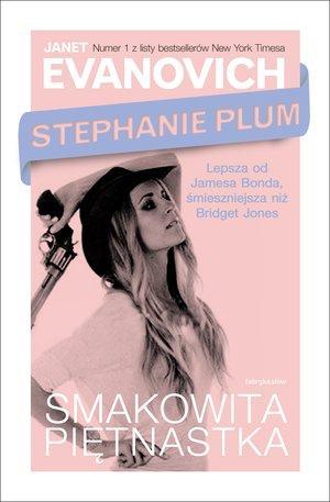 Stephanie Plum - Smakowita piętnastka - okładka książki