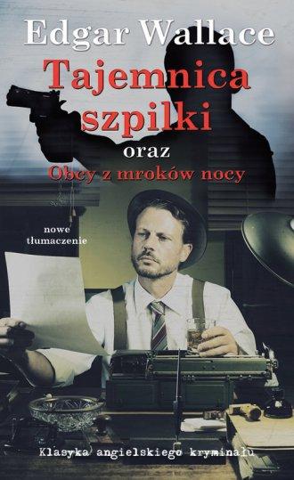 Tajemnica Szpilki oraz Obcy z mroków - okładka książki