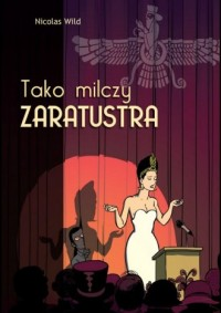 Tako milczy Zaratustra - okładka książki