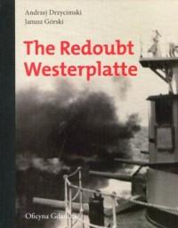The Redoubt Westerplatte - okładka książki