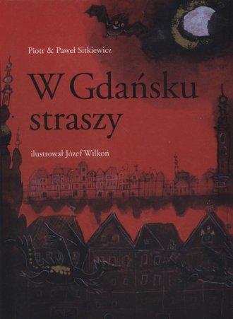 W Gdańsku straszy - okładka książki