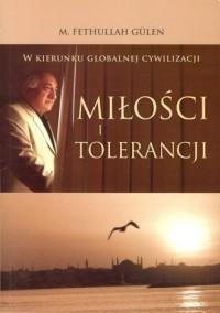 W kierunku globalnej cywilizacji miłości i tolerancji - okładka książki