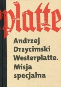 Westerplatte. Misja Specjalna - okładka książki