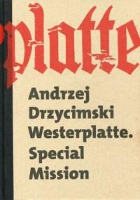 Westerplatte. Special Mission - okładka książki