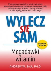 Wylecz się sam. Megadawki witamin - okładka książki