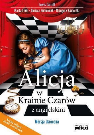 Alicja w Krainie Czarów z angielskim. - okładka podręcznika