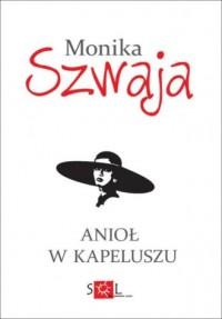 Anioł w kapeluszu - okładka książki