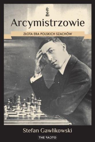 Arcymistrzowie. Złota era polskich - okładka książki
