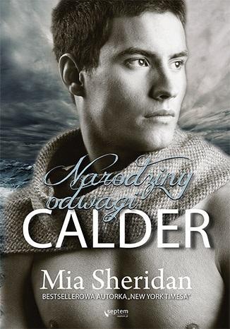 Calder. Narodziny odwagi - okładka książki