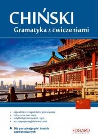 Chiński. Gramatyka z ćwiczeniami dla początkujących i średnio zaawansowanych. Poziom A1-B1 - okładka podręcznika