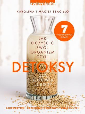 Detoksy. Jak oczyścić swój organizm - okładka książki