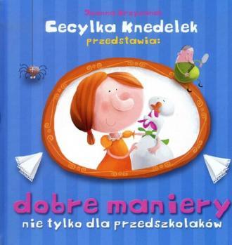 Dobre maniery nie tylko dla przedszkolaków - okładka książki